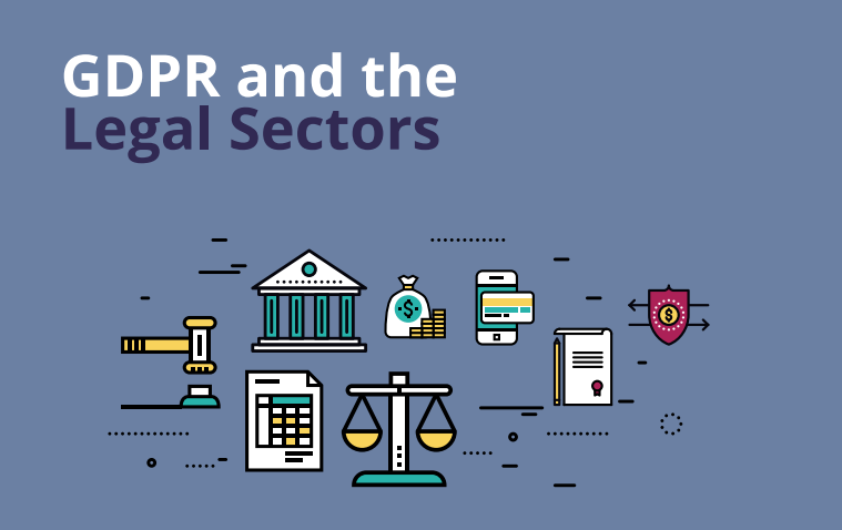 The Relationship Between Gdpr And The Legal Sector